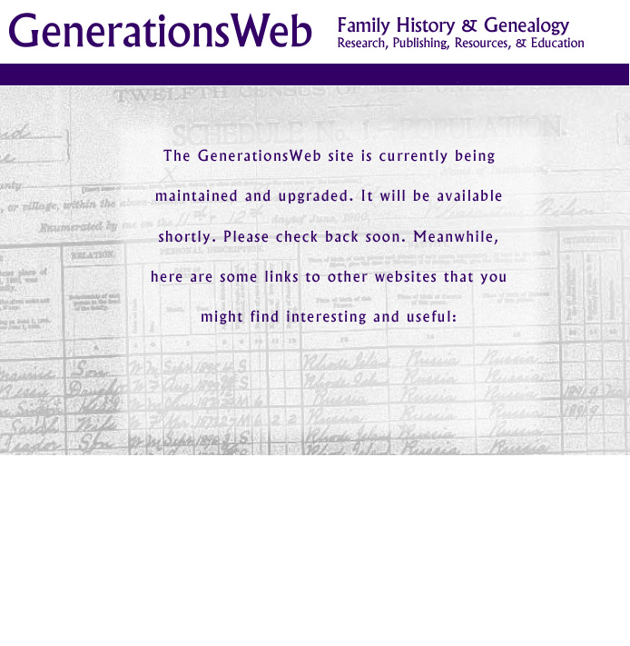 GenerationsWeb being edited. Enjoy these links until we're back....